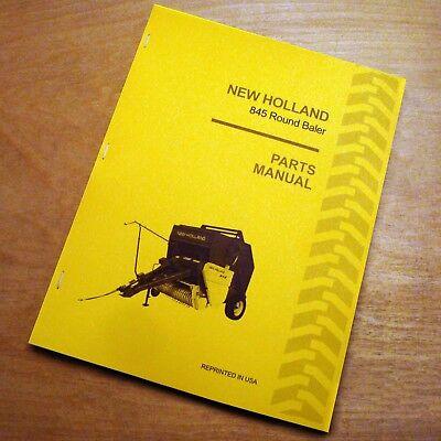 New Holland 845 Round Baler Hay Parts Catalog Book List Manual NH EBay
