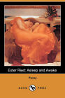 Ester Ried: Asleep and Awake (Dodo Press) by Pansy (Paperback / softback, 2007)