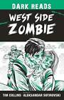 West Side Zombie by Tim Collins (Paperback, 2016)