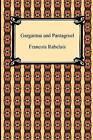 Gargantua and Pantagruel by Francois Rabelais (Paperback / softback, 2009)