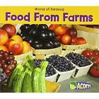 Food from Farms by Nancy Dickmann (Paperback, 2011)