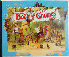 BOOK - The Book of Gnomes by Fred E. Weatherly HARDBACK Fully Illustrated NEW