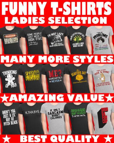 Ladies Funny Novelty Slogan T-Shirts Sarcastic Shirts Rude Joke Gift Sarcasm Top