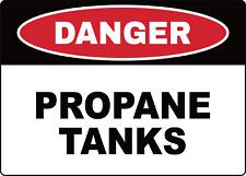 Osha Danger Propane Tanks Adhesive Vinyl Sign Decal