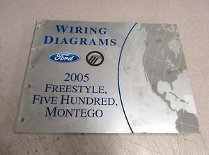 Details about 2005 Ford Freestyle Five Hundred Montego Wiring Diagrams on