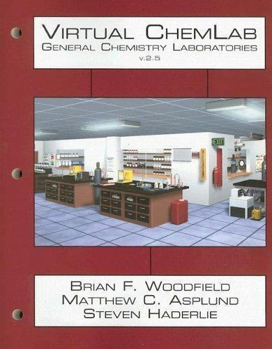 Virtual Chemlab General Chemistry Laboratories By Steven Haderlie Matthew C Asplund And Brian F Woodfield 2005 Paperback Workbook