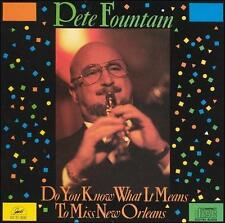 NEW Pete Fountain - Do You Know What It Means to Miss New Orleans? (CD 1991)