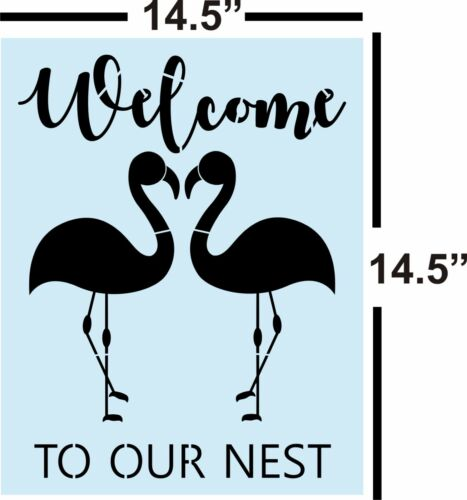 Flamingo Welcome To Our Nest STENCIL for Painting Signs Reusable,14 mil
