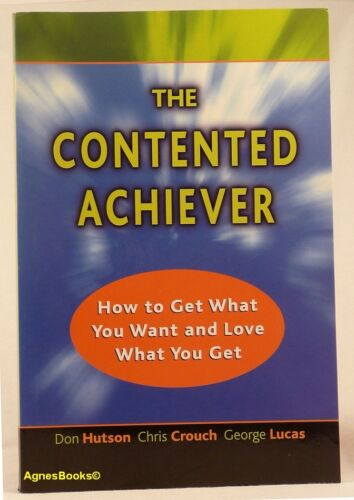 1 of 1 - D HUTSON C CROUCH G LUCAS The Contented Achiever S/Cover #AC Fast & FREE Postage