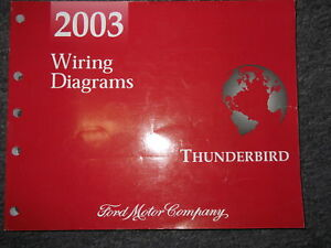 2003 FORD THUNDERBIRD Electrical Wiring Diagrams EWD ...