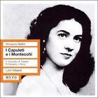 Vincenzo Bellini: I Capuleti e i Montecchi (CD, Nov-2008, 2 Discs, Myto Historical Line)