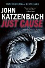 Just Cause by John Katzenbach (Paperback / softback, 2014)