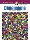 Creative Haven Dimensions Coloring Book by John Wik (Paperback, 2015)