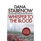 Whisper to the Blood by Dana Stabenow (Paperback, 2014)