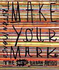 Make Your Mark von Tristan Manco (2016, Taschenbuch)