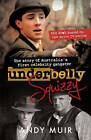 Underbelly - Squizzy by Andy Muir (Paperback, 2013)