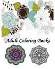 Adult Coloring Book: Creative Flowers: Coloring Book Flowers for Relaxation 2016 by Kannie N (Paperback / softback, 2016)