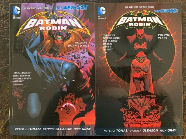 Batman and Robin Vol. 1: Born to Kill Vol. 2: Pearl (The ...