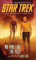 Star Trek: The Original Series: No Time Like the Past by Cox, Greg