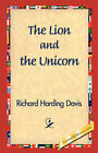 The Lion and the Unicorn by Richard Harding Davis (Paperback / softback, 2006)