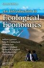 An Introduction to Ecological Economics by Richard B. Norgaard, Carol Franco, John H. Cumberland, Herman Daly, Robert Goodland, Ida Kubiszewski, Robert Costanza (Hardback, 2012)