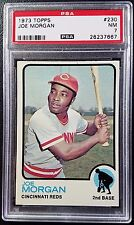 1973 Topps #230 Joe Morgan PSA 7 NM Near Mint Cincinnati Reds MLB Baseball HOF