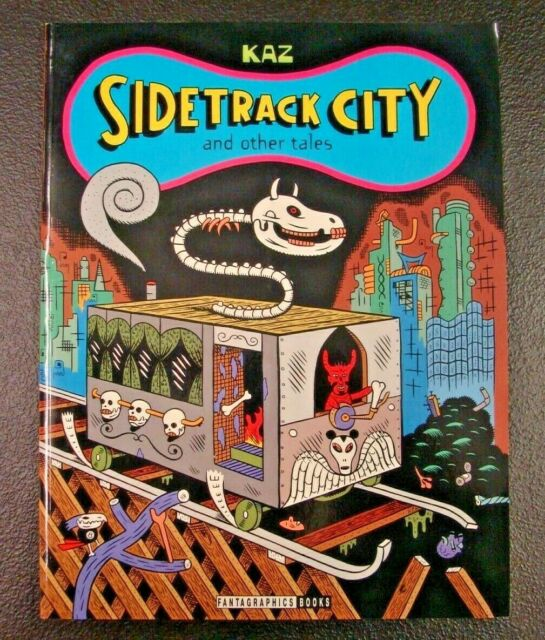 Sidetrack City and Other Tales by Kaz Fantagraphics Books