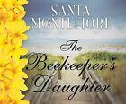 The Beekeeper's Daughter by Santa Montefiore (CD-Audio, 2015)