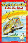 The Magic School Bus Rides the Wind by Joanne Cole, Anne Capeci (Paperback / softback, 2007)