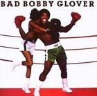 Bad Bobby Glover von Bobby Glover (2010)