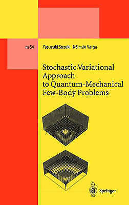 1 of 1 - Stochastic Variational Approach to Quantum-Mechanical Few-Body-ExLibrary