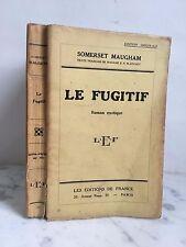 Somerset Maugham Le Fugitif Les éditions de France 1933
