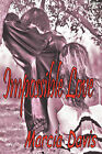 Impossible Love by Marcia Davis (Paperback / softback, 2010)