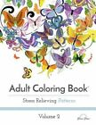 Adult Coloring Book: Stress Relieving Patterns, Volume 2 by Blue Star Coloring (Paperback / softback, 2015)