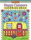 Happy Campers Coloring Book von Thaneeya McArdle (2015, Leinen-Ordner)