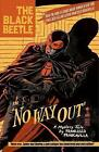 The Black Beetle Volume 1: No Way Out by Francesco Francavilla (Hardback, 2013)