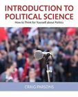 Introduction to Political Science: Understanding Human Interaction by Donn Byrne, Robert A. Baron, Craig Parsons (Paperback, 1977)
