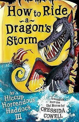 """""""AS NEW"""" How to Ride a Dragon's Storm: Book 7: Bk. 6 (How To Train Your Dragon),"""