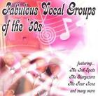 Fabulous Vocal Groups Of The 50s von Various Artists (2011)
