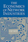 The Economics of Network Industries by Oz Shy (Paperback, 2001)