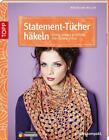 Statement-Tücher häkeln von Magdalena Melzer (2015, Taschenbuch)