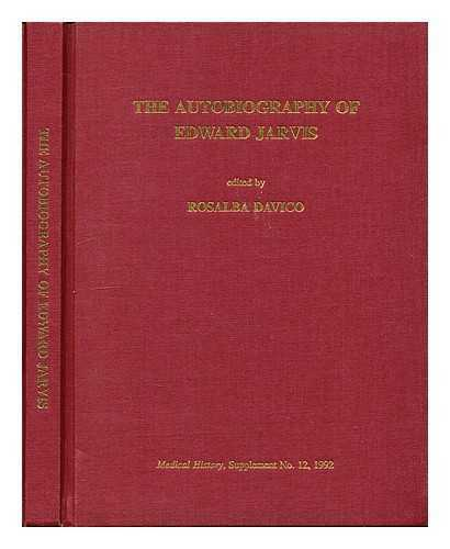 The autobiography of Edward Jarvis (1803-1884)