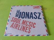MICHEL JONASZ - SOUL MUSIC AIRLINES !!!!! RARE  CD!!!!!!!!!!!