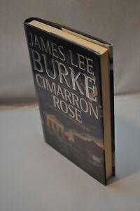 James-Lee-Burke-Cimarron-Rose-1st-Edition-1st-Printing-Billy-B-Holland-Hardcover