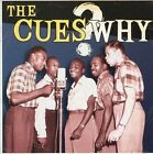 Why by The Cues (CD, Jun-1994, Bear Family Records (Germany))