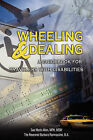 Wheeling & Dealing  : A Guidebook for Travelers with Disabilities by Sue Maris Allen, Barbara Ramnaraine (Paperback / softback, 2008)