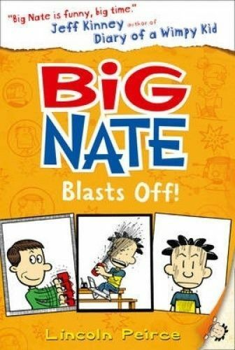 1 of 1 - Big Nate Blasts off by Lincoln Peirce.. AS NEW   mnnf774