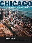 Chicago: Metropolis of the Mid-Continent by Irving Cutler (Paperback / softback, 2006)
