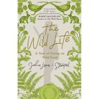 The Wild Life: A Year of Living on Wild Food by John Lewis-Stempel (Paperback, 2016)