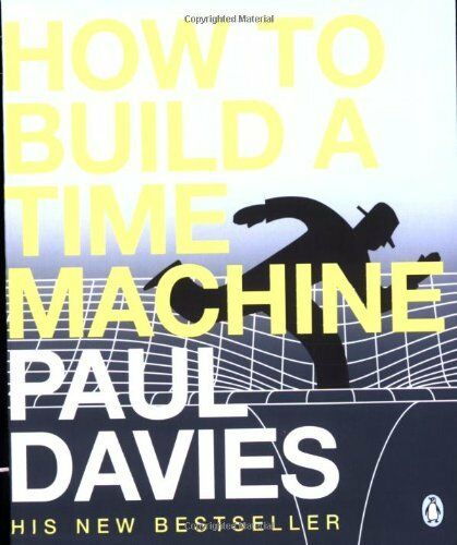 How to Build a Time Machine by Davies, Paul 0141005343 The Cheap Fast Free Post